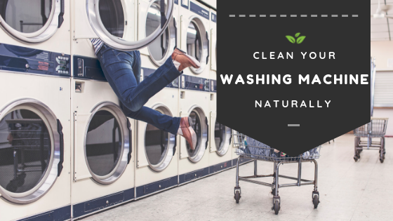 Clean Your Top Loader Washing Machine Naturally