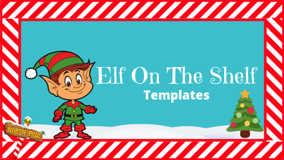 Elf On The Shelf Templates